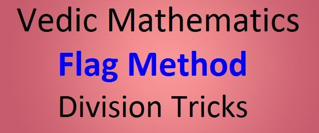Vedic Mathematics Flag Method