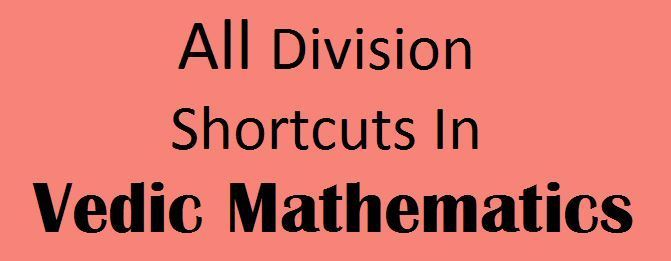 Vedic Mathematics Division Tricks