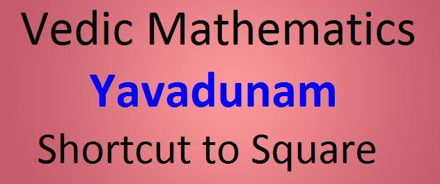 Yavadunam shortcut to square a number