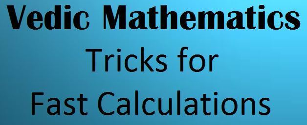 Shortcut Tricks in Vedic Maths