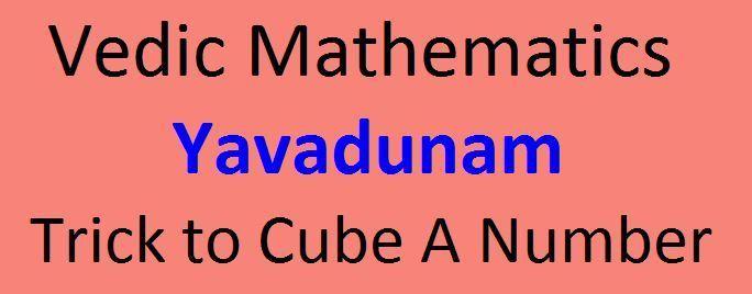 Vedic Mathematics Yavadunam